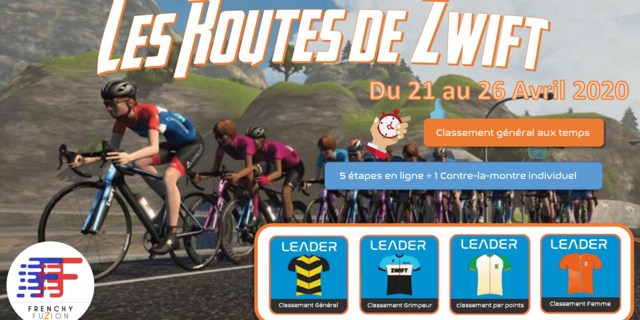 Les Routes de Zwift de la Frenchy Fuzion